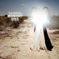 The Omedas - Midnight Eyes...
