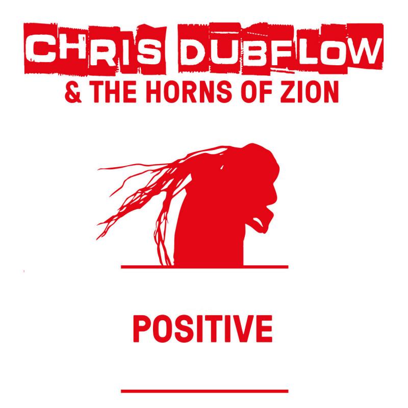 Chris Dubflow - Positive - Vinyl Single